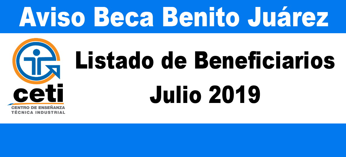 Beca Benito Juárez Julio 2019